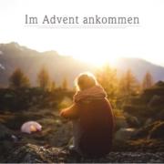 Im Advent ankommen